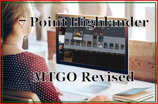 7 Point Highlander MTGO